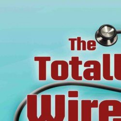 Book: The Totally Wired Doctor: Social media, the Internet & marketing technology for medical pratices