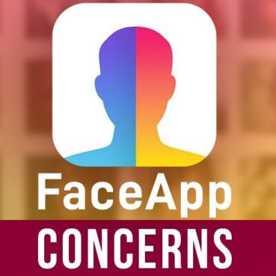 The FaceApp Foul: When Online Fun & Security Are at Odds