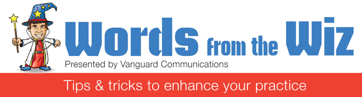 Words From the Wiz | Neil H. Baum, MD | Vanguard Communications | e-newsletter header